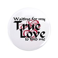 "True Love Waiting For 3.5"" Button (100 pack)"