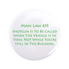 "Funny Men of law 3.5"" Button"