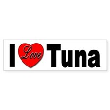 I Love Tuna Bumper Sticker for Tuna Lovers