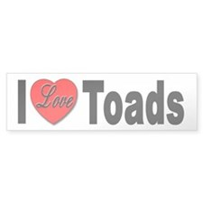 I Love Toads Bumper Sticker for Toad Lovers