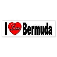 I Love Bermuda Bumper Sticker for Bermuda Lovers