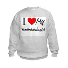 I Heart My Radiobiologist Sweatshirt