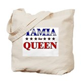 TAMIA for queen Tote Bag