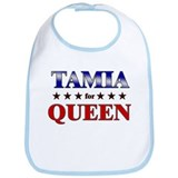 TAMIA for queen Bib