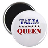 "TALIA for queen 2.25"" Magnet (10 pack)"