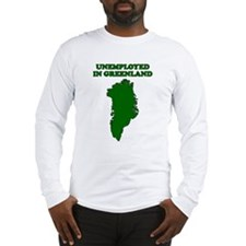 Unemployed in Greenland Long Sleeve T-Shirt