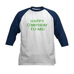 Happy O'Birthday to Me Kids Baseball Jersey