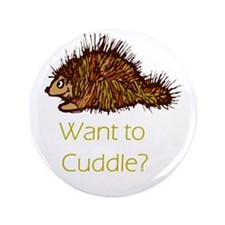 "Want to Cuddle? 3.5"" Button"