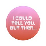 "3.5"" Button (100 pack): could tell you"