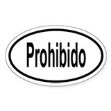 PROHIBIDO Oval Decal