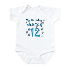 March 12th Birthday Infant Bodysuit