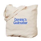 Dominic's Godmother Tote Bag