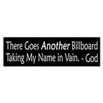 Taking God's Name in Vain bumper sticker