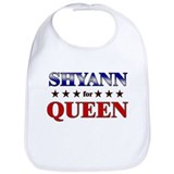 SHYANN for queen Bib
