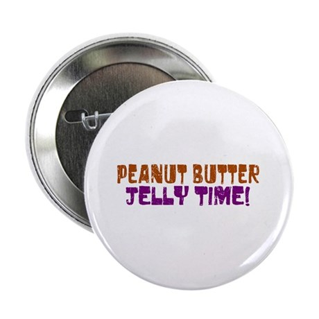 "Peanut Butter Jelly Time 2.25"" Button (100 pack)"