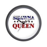 SHAWNA for queen Wall Clock