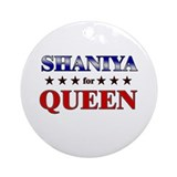SHANIYA for queen Ornament (Round)