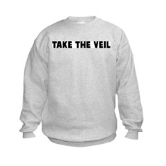 Take the veil Kids Sweatshirt
