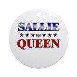 SALLIE for queen Ornament (Round)