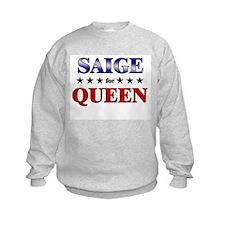 SAIGE for queen Sweatshirt