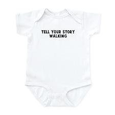 Tell your story walking Infant Bodysuit