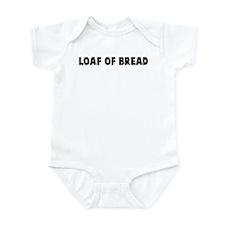 Loaf of bread Infant Bodysuit