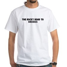 The rocky road to success Shirt