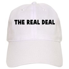 The real deal Baseball Cap