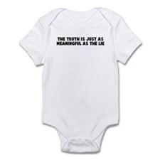 The truth is just as meaningf Infant Bodysuit