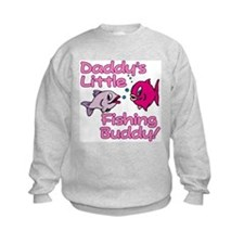 DADDY'S LITTLE FISHING BUDDY! Sweatshirt