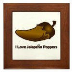 I love Jalapeno Poppers Framed Tile
