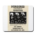 Tombstone Murder Mousepad