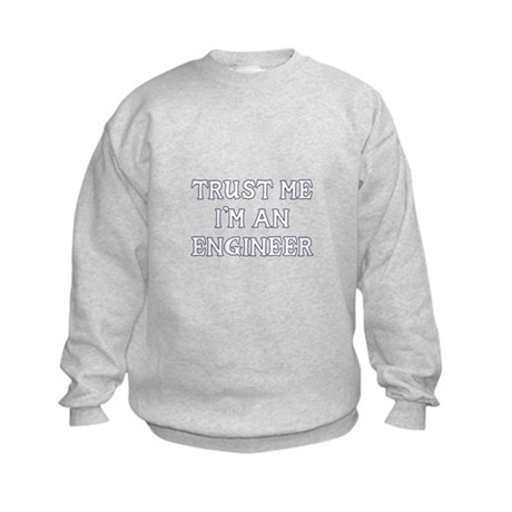 Trust Me I'm An Engineer Kids Sweatshirt