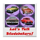 """Let's Talk Studebakers"" Tile Coaster"