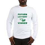 Future Lottery Winner Long Sleeve T-Shirt