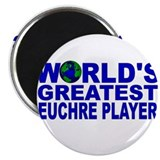 "World's Greatest Euchre Playe 2.25"" Magnet (100 pa"