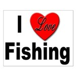 I Love Fishing for Fishing Fans Small Poster