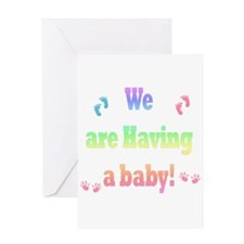 we are having a baby Greeting Card