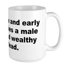 Cool Male quotes Mug