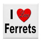 I Love Ferrets Tile Coaster