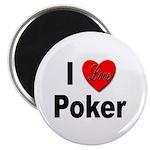 I Love Poker Magnet