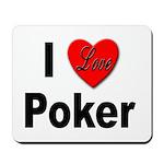 I Love Poker Mousepad