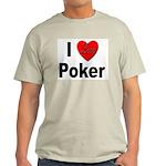 I Love Poker (Front) Ash Grey T-Shirt