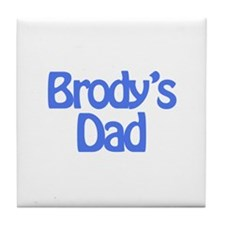 Brody's Dad Tile Coaster