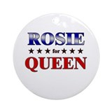 ROSIE for queen Ornament (Round)