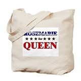 ROSEMARIE for queen Tote Bag