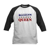 ROSELYN for queen Tee