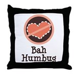 Anti-Valentines Bah Humbug Throw Pillow