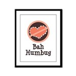 Anti-Valentines Bah Humbug Framed Panel Print