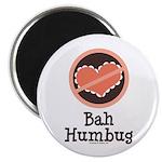 Anti-Valentines Bah Humbug Magnet